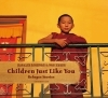 Children Just Like You 			(Refugee Stories)